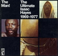 The Man - Ultimate Isaac Hayes 1969-1977