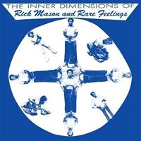Inner Dimensions Of Rick Mason And Inner Feelings