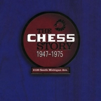 The Chess Story 1947 - 1975