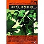 Martin Scorsese Presents The Blues - Godfathers And Sons
