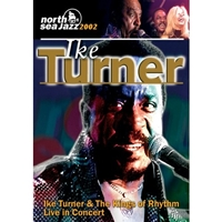 Ike Turner And The Kings Of Rhythm Live In Concert