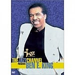 The Jazz Channel Presents Ben. E King