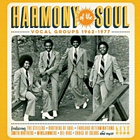 Harmony Of The Soul Vocal Groups 1962-1977
