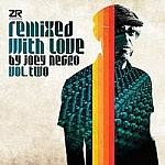 Remixed With Love By Joey Negro Volume Two