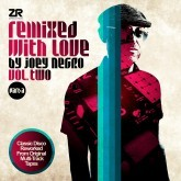 Remixed With Love By Joey Negro Volume Two Part A
