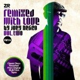 Remixed With Love By Joey Negro Volume Two Part B