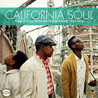 California Soul - Funk And Soul From The Golden State 1967-1976