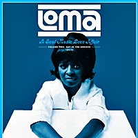 Loma -A Soul Music Love Affair Volume Two -Get In The Groove (180Gm)
