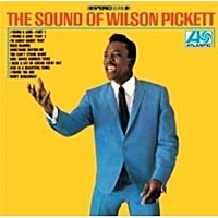 Sound Of Wilson Pickett (Jap 2016 issue)