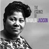 The Essence Of Mahalia Jackson (SMD1)
