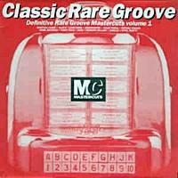 Mastercuts Classic Rare Grooves Volume 1