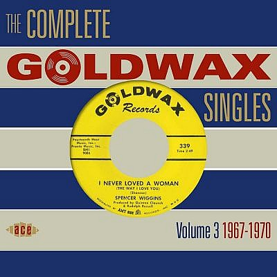 The Goldwax Singles Vol 3