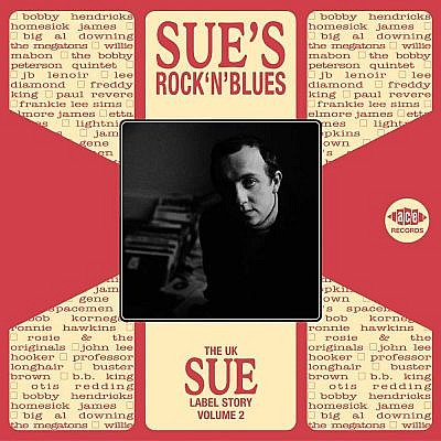 The Sue Label Story Vol 2 Sue'S Rock 'N' Blues