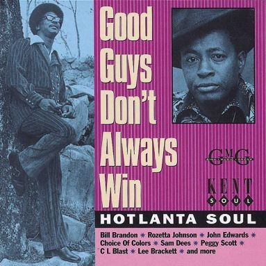 Good Guys Don'T Always Win Hotlanta Soul