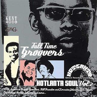 Full Time Groovers Hotlanta Soul Vol 2