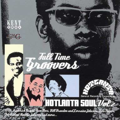 Full Time Groovers Hotlanta Soul Vol 2