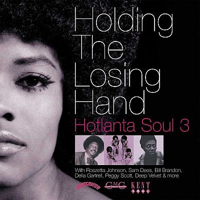 Holding The Losing Hand Hotlanta Soul Vol 3