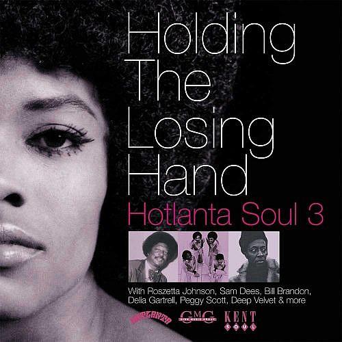 Holding The Losing Hand Hotlanta Soul Vol 3