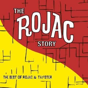 The Best Of Rojac And Tay-Ster (The Rojac Story)