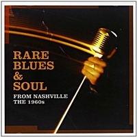 Rare Blues And Soul From Nashville The 1960S