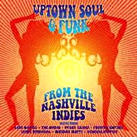 Uptown Soul And Funk From The Nashville Indies