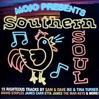 Mojo Presents Southern Soul