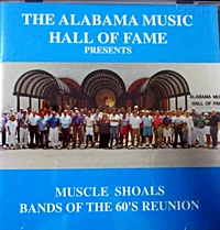 The Alabama Music Hall Of Fame - Music Shoals Bands Of The 60S Reunion