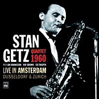 Stan Getz Quartet 1960 Live In Amsterdam