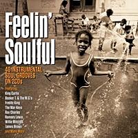 Feelin Soulful - 40 Instrumental Soul Grooves