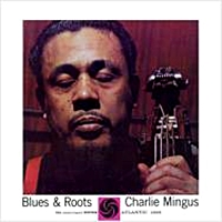 Blues And Roots (180Gm Mono)