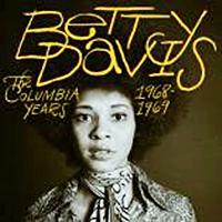 Betty Davis- The Columbia Years 1968-1969