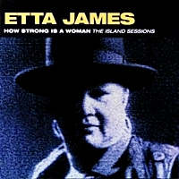 How Strong Is A Woman - The Island Sessions