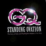 Standing Ovation : The Story Of Gq And The Rhythm Makes 1974-1982