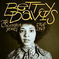 Betty Davis- The Columbia Years 1968-1969