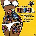 The Beat Of Brazil : Brazilian Grooves From The Warner Vaults