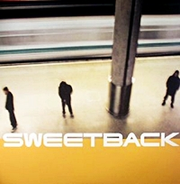 Sweetback (20Th Anniversary Edition)