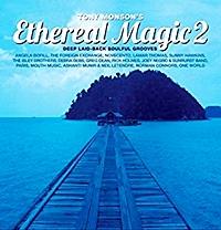 Tony Monson Ethereal Magic 2