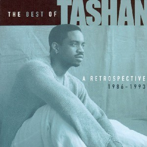 The Best Of Tashan - A Retrospective 1986-1993