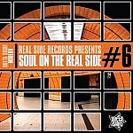 Soul On The Real Side Vol 6