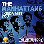 I Kinda Miss You - Anthology - The Columbia Records 1973-87