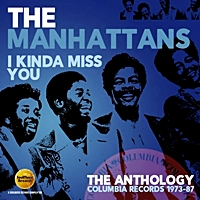 I Kinda Miss You - Anthology - The Columbia Records 1973-87