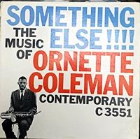 Something Else - The Music Of Ornette Colman