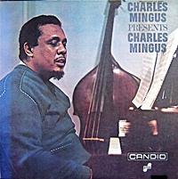 Charle Mingus Presents Charles Mingus