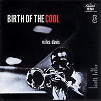 Birth Of The Cool (Rudy Van Gelder Remaster) (BN 17)