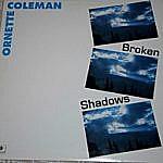 Broken Shadows