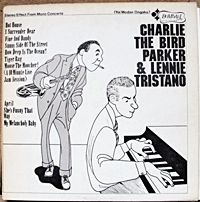 Charile The Bird Parker And Lenne Tristano