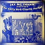 Jazz Heritage Vol.20 - The Early Bird Charlie Parker (1941-1943)