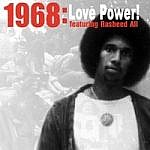 1968 : Love Power