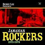 Bunny Lee Presents Jamaican Rockers 1975-1979