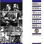 Soho Scene 61 Jazz Goes Mod (RSD 2017)